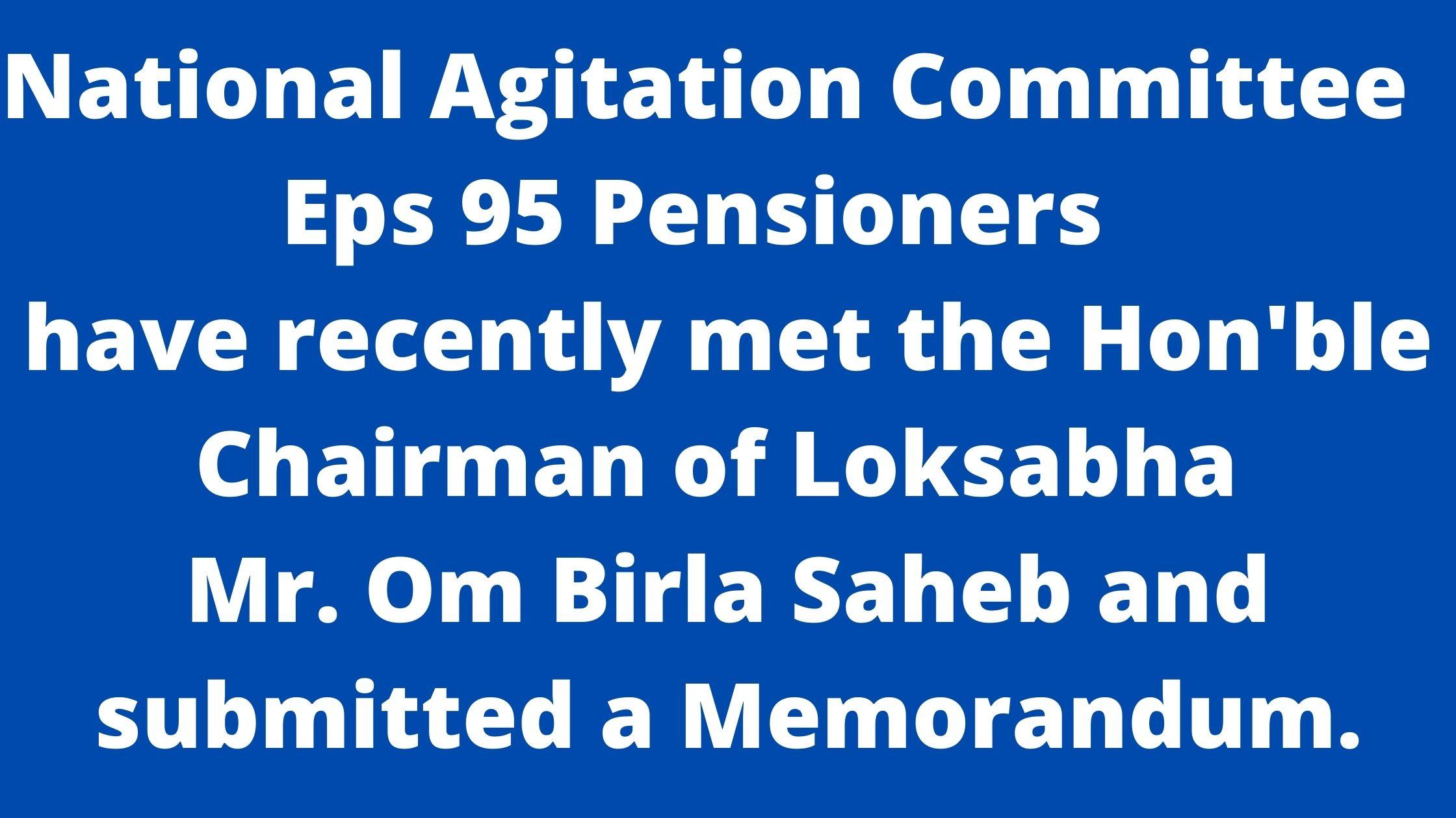 Eps 95 Pensioners Leaders met Hon'ble Chairman Loksabha