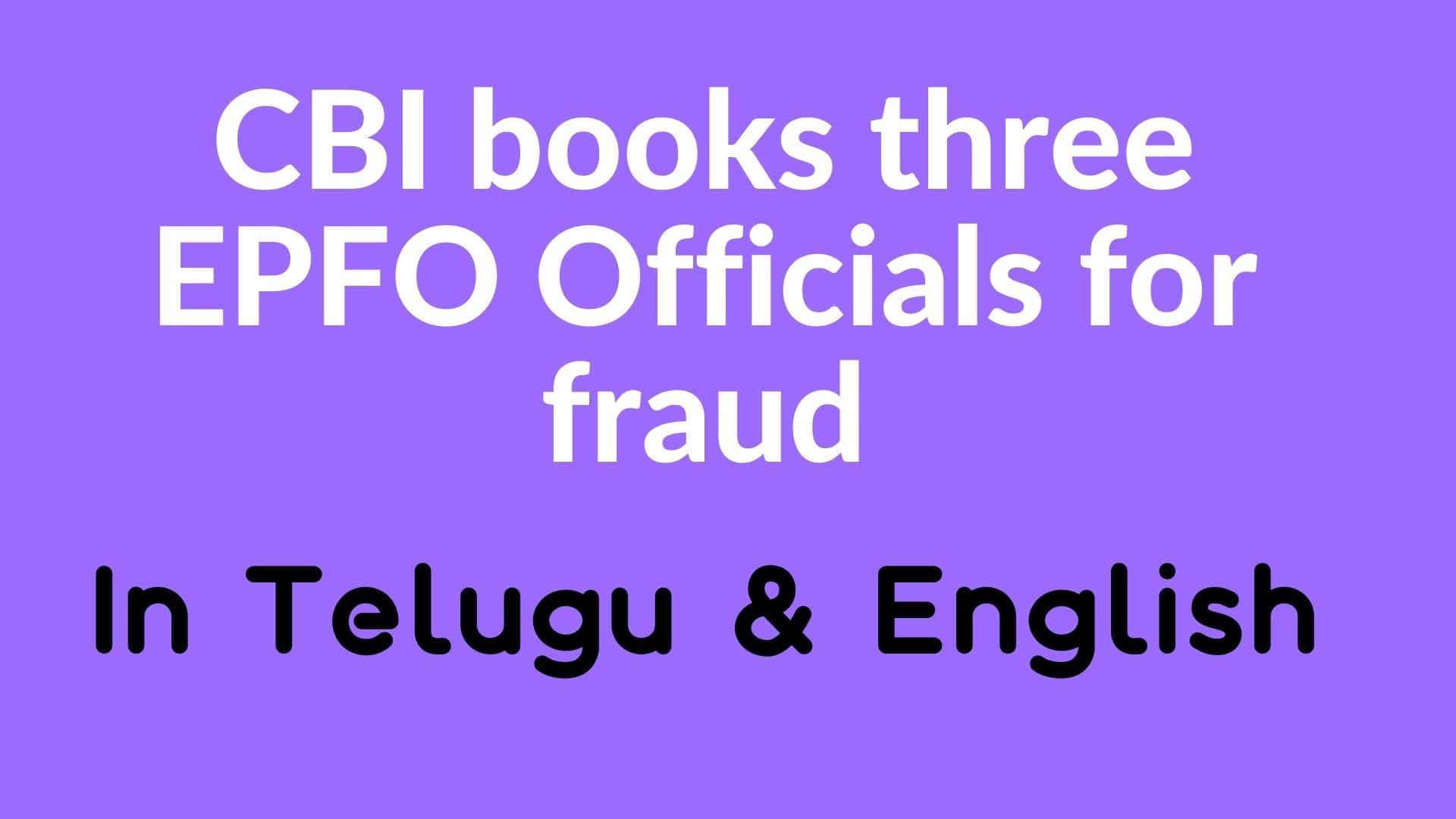 cbi books three epfo